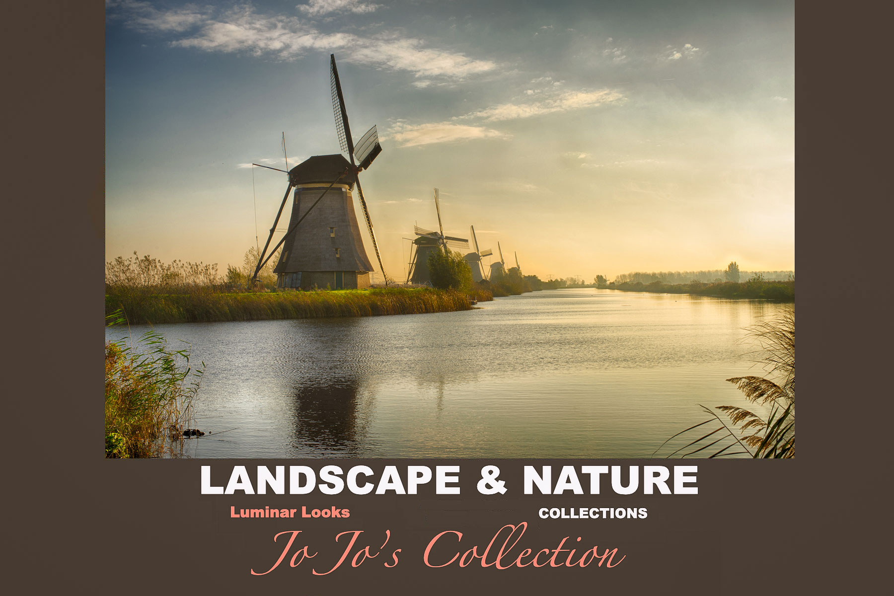 20+ Nature & Landscape Luminar Looks - Jo Jo's Collection