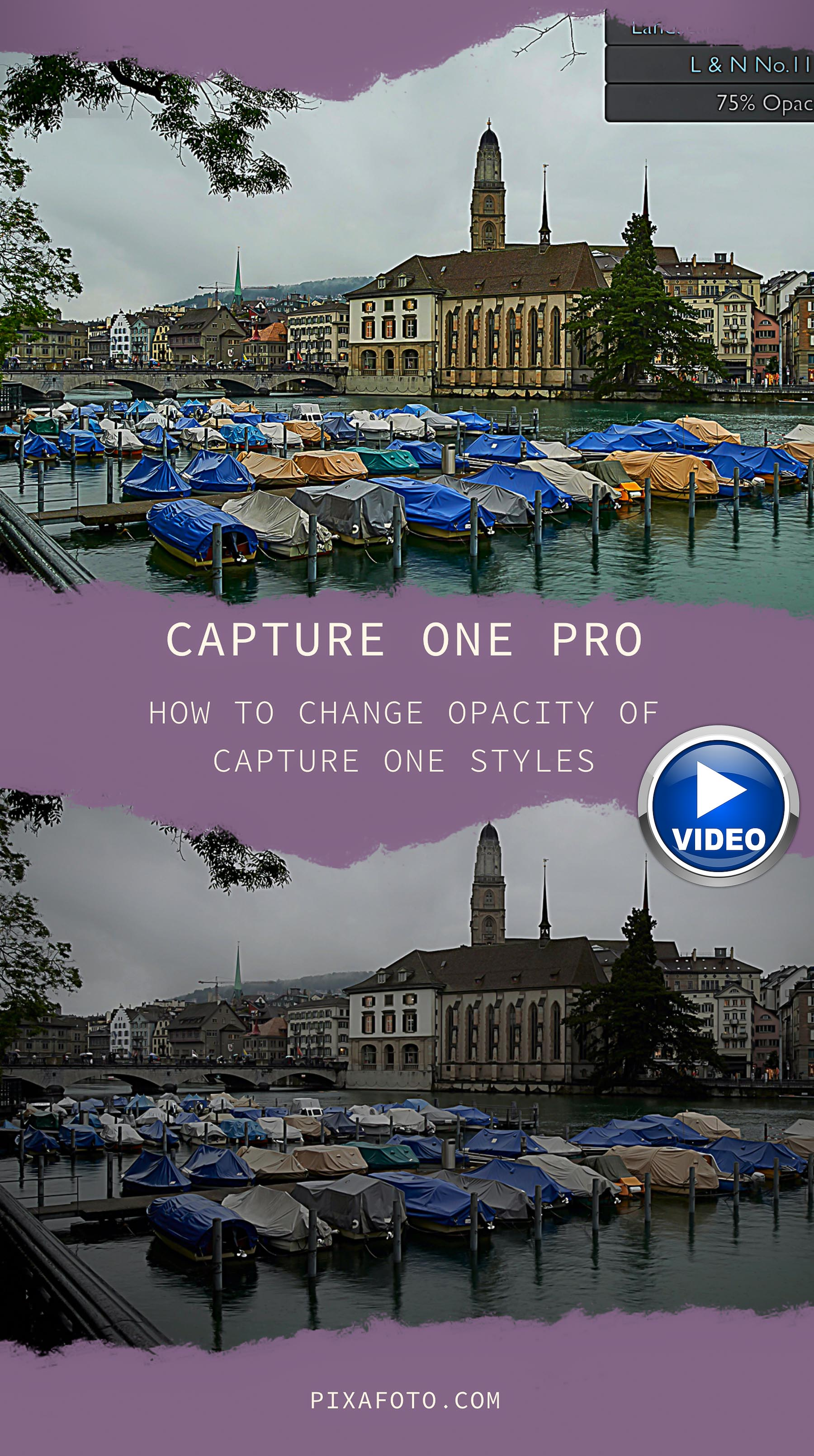 How to Change Opacity of Capture One Styles - VIDEO