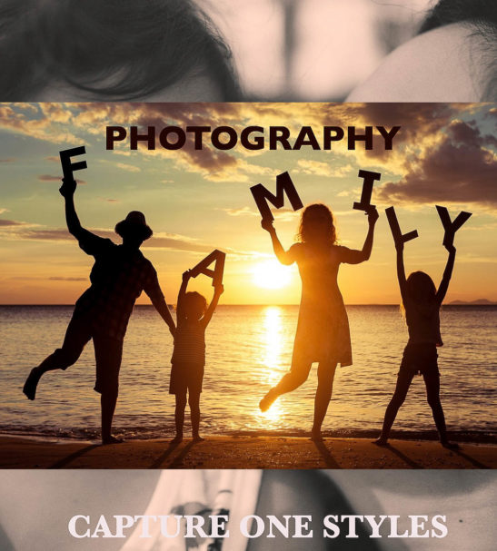 Capture One Styles from PixaFOTO.com | FAMILY PHOTOGRAPHY collection